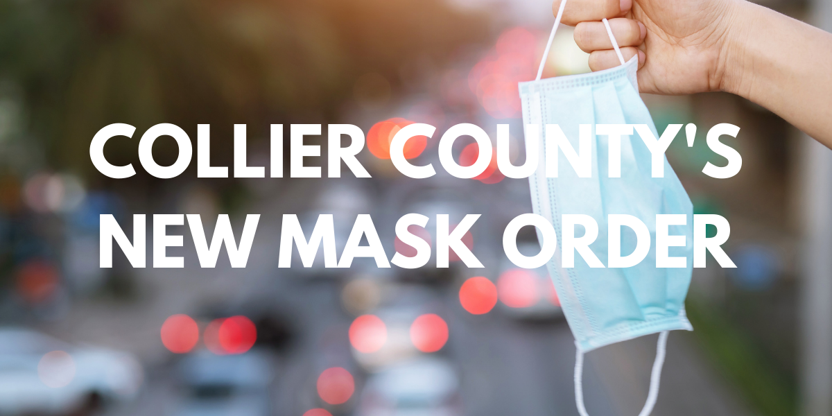 Collier County's New Mask Order